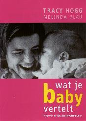 Boekomsalg: Tracy Hogg - Wat je baby vertelt